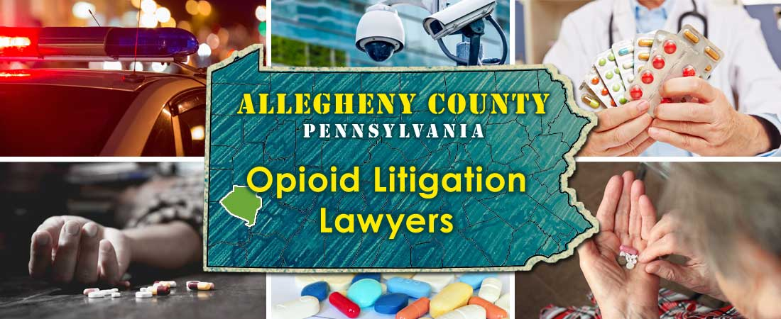 Allegheny County, PA Opioid Litigation